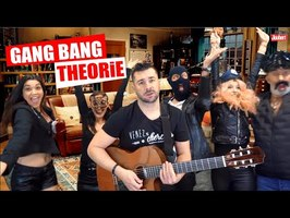 GANG BANG THEORIE (parodie du générique de Big Bang Théorie)