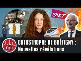 CATASTROPHE DE BRÉTIGNY : NOUVELLES RÉVÉLATIONS