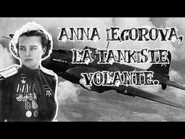 Le Petit Théâtre des Opérations - Anna Iegorova, la tankiste volante
