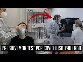 J'ai suivi mon test PCR Covid de A à Z !