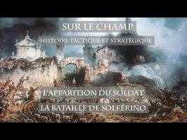 Sur le Champ - L'Apparition du Soldat : La Bataille de Solférino