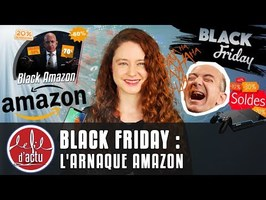 BLACK FRIDAY : L'ARNAQUE AMAZON