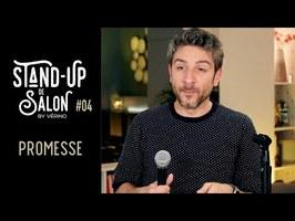 Promesse // VERINO - Stand Up de Salon #04