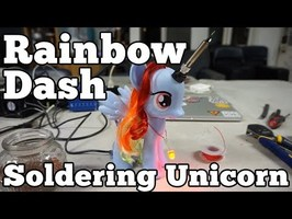 How To Make a Rainbow Dash Soldering Unicorn