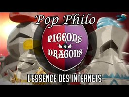 Pop Philo 3 : Pigeons & Dragons