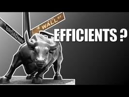 Les marchés financiers sont-ils efficients ? - Heu?reka