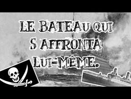 Le Petit Théâtre des Opérations - Le bateau qui s'affronta lui-même