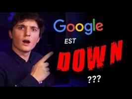 POURQUOI GOOGLE EST DOWN ? (explications)